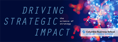 Driving Strategic Impact (with Columbia University)