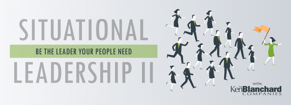 Situational Leadership Ii With The Ken Blanchard Companies Leadership Louisville Center
