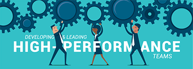 Developing & Leading High-Performance Teams