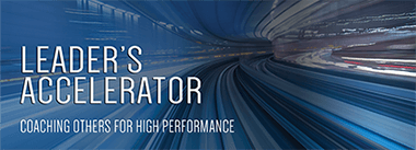 Leader's Accelerator: Coaching Others for High Performance