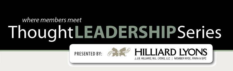 Thought Leadership Series presented by Hilliard Lyons