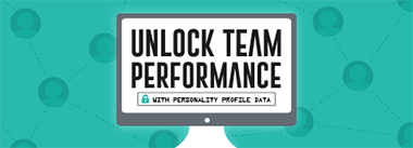 Unlock Team Performance with Personality Profile Data